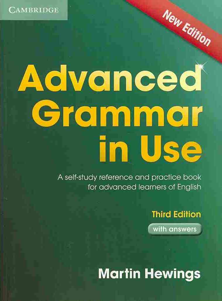 Advanced Grammar in Use Book With Answers By Hewings, Martin